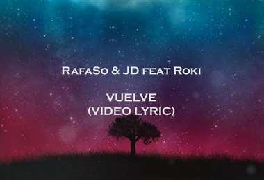 Vuelve, de Rafa So & JD ft. Roki